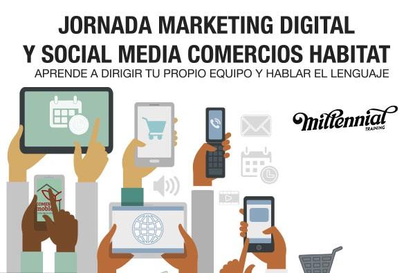 FECHA ACTUALIZADA: Jornada marketing digital y social media comercios habitat