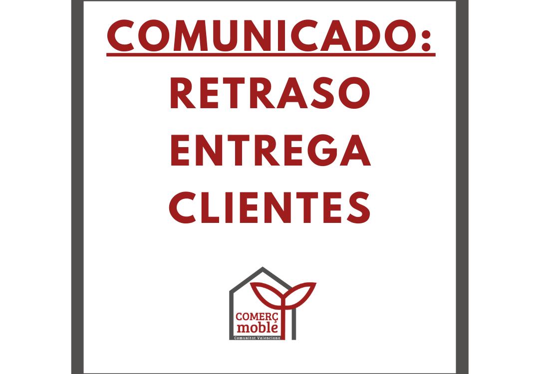 comunicado_ retraso entrega clientes